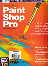 The Ultimate Paint Shop Pro User Guide: All You Need to Know About Editing Im...