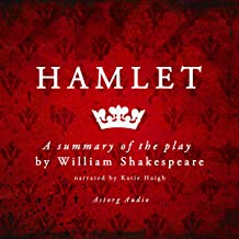 Hamlet: A Summary of the Play by William Shakespeare