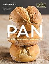 Pan (edición actualizada 2018) / Bread. 2018 Updated Edition (Sabores) (Spanish Edition)