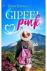 GIPFELpink: Teneriffaroman (GIPFELfarbe 4) Kindle Ausgabe