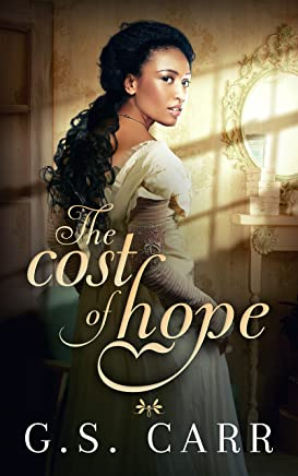 The Cost of Hope (The Cost of Love Series Book 1) (English Edition)