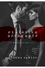 Explosiva & Arrogante eBook Kindle