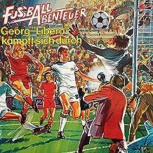 """Georg """"Libero"""" kämpft sich durch: Fußball Abenteuer 2"""