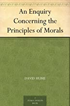 An Enquiry Concerning the Principles of Morals (道德原理研究) (English Edition)