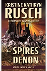 The Spires of Denon: A Diving Universe Novella (The Diving Series Book 10) Kindle Edition