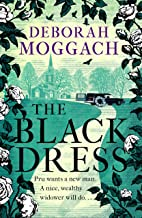 The Black Dress: By the author of The Best Exotic Marigold Hotel