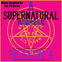 A Supernatural Soundtrack Season 4 (Music Inspired by the TV Series)