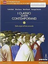 Scaricare Libri Classici nostri contemporanei. Per le Scuole superiori. Con e-book. Con espansione online: 1 PDF