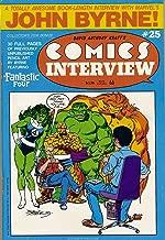 David Anthony Kraft's Comics Interview #25: John Byrne