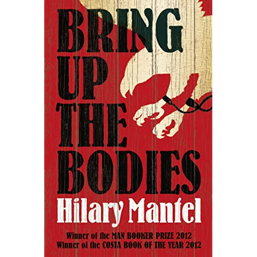 Bring up the Bodies (Wolf Hall Trilogy, Book 2)
