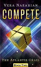 Compete (The Atlantis Grail Book 2) PDF