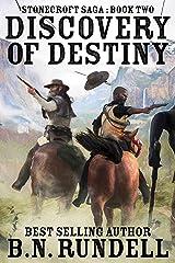 Discovery of Destiny: A Historical Western Novel (Stonecroft Saga Book 2) Kindle Edition