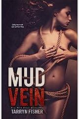 Mud Vein Kindle Edition