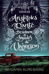 Aristóteles e Dante descobrem os segredos do Universo (Portuguese Edition) Format Kindle