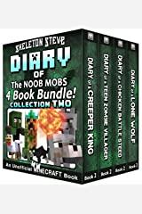 Diary Book Minecraft Series - Skeleton Steve & the Noob Mobs Collection 2: Unofficial Minecraft Books for Kids, Teens, & Nerds - Adventure Fan Fiction ... Noob Mobs Series Diaries - Bundle Box Sets) Kindle Edition