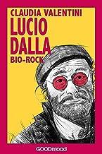 Lucio Dalla (Bio Rock) (Italian Edition)