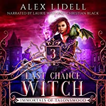 Last Chance Witch: Immortals of Talonswood, Book 3