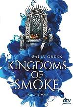 Kingdoms of Smoke – Dämonenzorn (Die Kingdoms-of-Smoke-Trilogie 2) (German Edition)