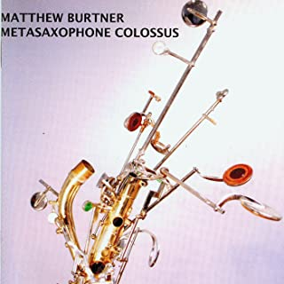 Burtner, M.: Metasaxophone Colossus
