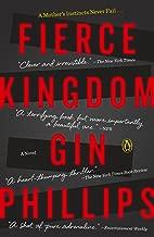 Fierce Kingdom: A Novel