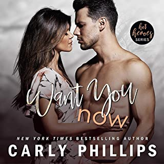Want You Now: The Rosewood Bay Series, Book 4