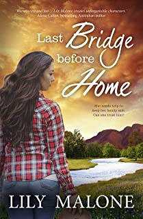 Last Bridge Before Home (The Chalk Hill Series Book 3)