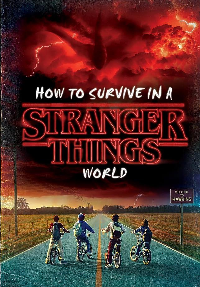ハグ内向きエジプトHow to Survive in a Stranger Things World (Stranger Things) (English Edition)