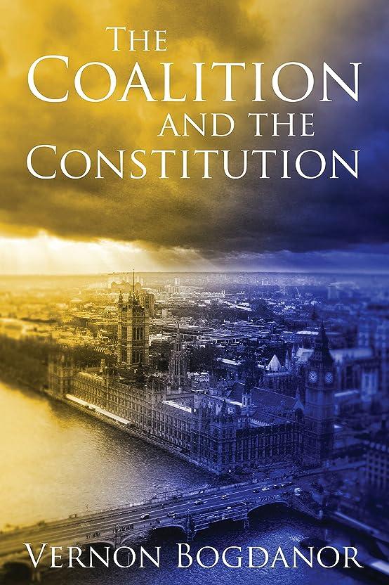 かわいらしいバイソン英語の授業がありますThe Coalition and the Constitution (English Edition)