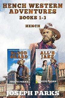 Hench Western Adventures Books 1 - 3
