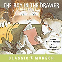 The Boy in the Drawer (Classic Munsch)