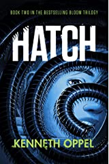 Hatch (Bloom Series Book 2) Kindle Edition