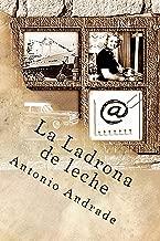 La Ladrona de leche (Spanish Edition)