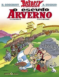 Asterix e o escudo arverno (Nº 11 As aventuras de Asterix)