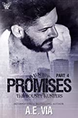 Promises Part 4 (Bounty Hunters) Kindle Edition