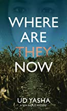 Where Are They Now: An Indian Crime Thriller (The Siya Rajput Mysteries Book 1)