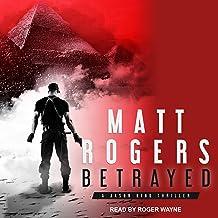 Betrayed: A Jason King Thriller, Book 4