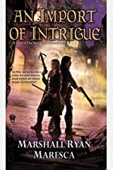 An Import of Intrigue (Maradaine Constabulary Book 2) Kindle Edition