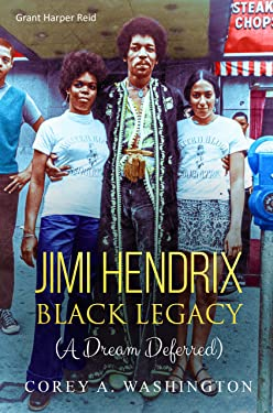 Jimi Hendrix - Black Legacy: (A Dream Deferred)