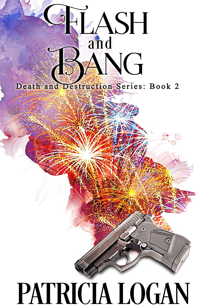 ご注意水族館本を読むFlash and Bang (Death and Destruction series Book 2) (English Edition)