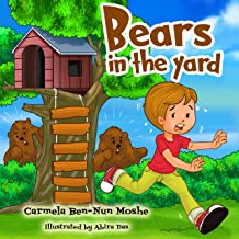 Children's Book: Bears in the yard: Bedtime story for kids-Beginner readers-Funny-Rhymes-picture book (Children's fears 3)