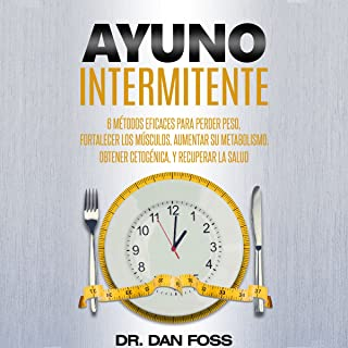 Ayuno intermitente [Intermittent Fasting]