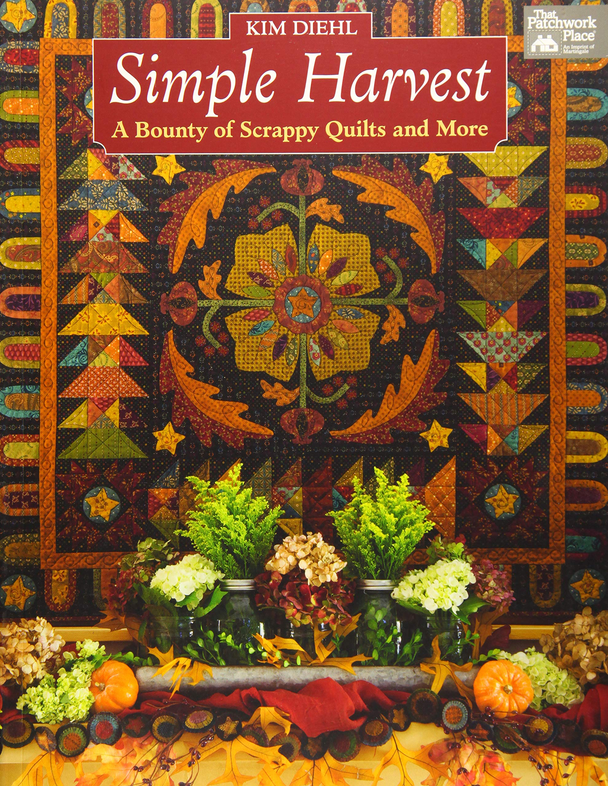 Download Simple Harvest: A Bounty Of Scrappy Quilts And More 