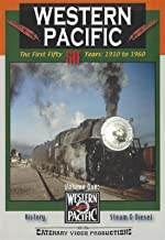 Western Pacific The First 50 Years 1910 to 1960 Volume 1 Catenary Video Productions