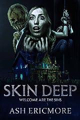 Skin Deep: An Extreme Horror Novel Kindle Edition