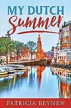 My Dutch Summer (Life with Tina Book 2)