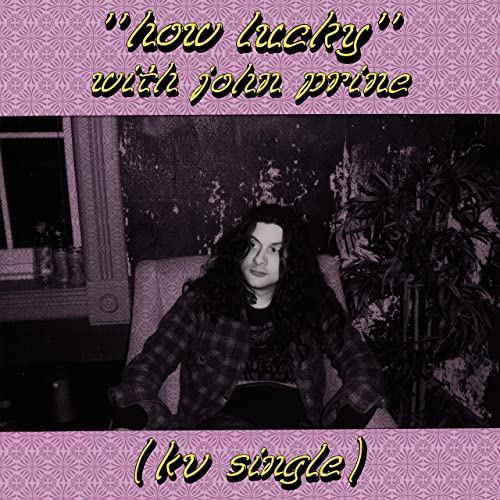 How Lucky by Kurt Vile feat. John Prine on Amazon Music - Amazon.com