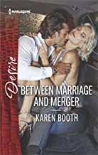 Between Marriage and Merger: A Billionaire Boss Workplace Romance (The Locke Legacy Book 3)
