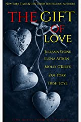 The Gift Of Love Boxed Set: A Gift From Us To You! Kindle Edition
