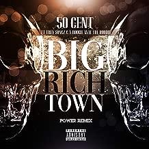 Big Rich Town Power Remix [Explicit]