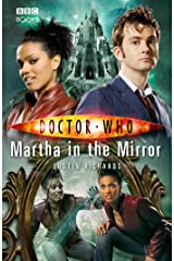 Doctor Who: Martha in the Mirror Kindle Edition